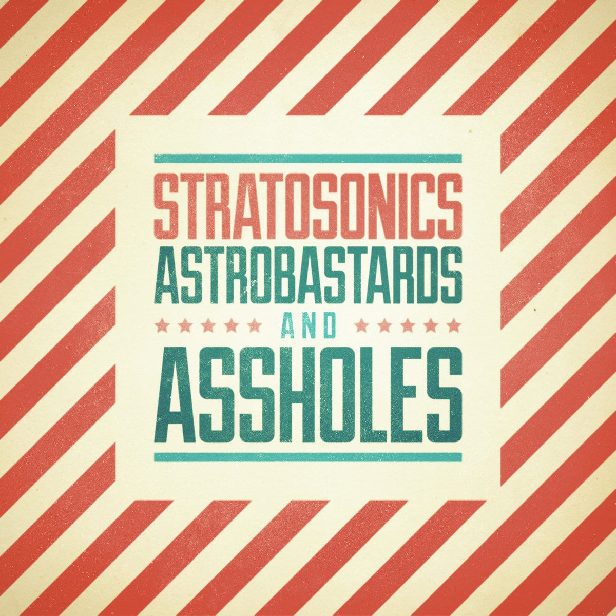 Astrobastards and Assholes